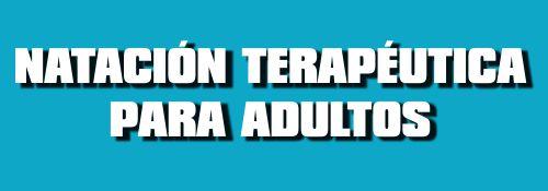 NATACI�N TERAP�UTICA ADULTOS